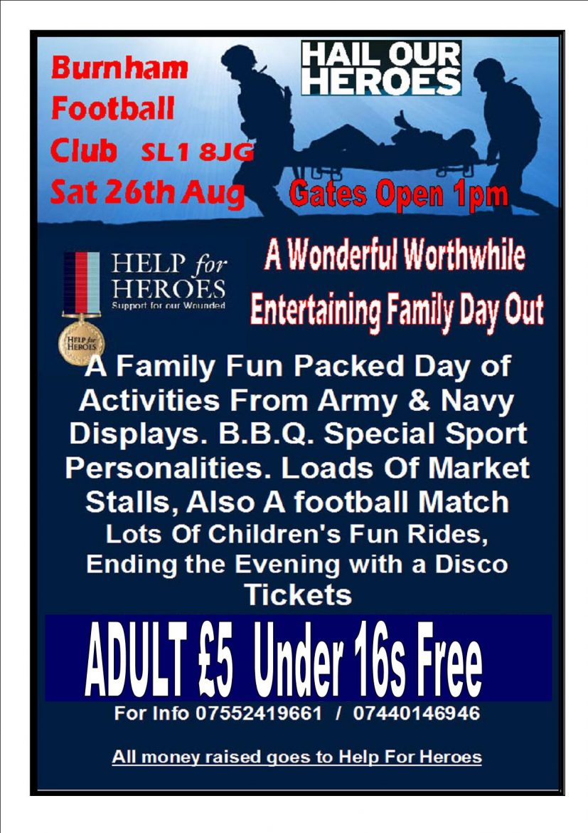 Help the Heroes – Family Fun Day 26th August – Burnham Football Club